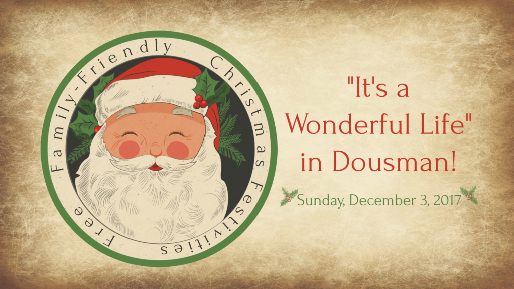 """It's a Wonderful Life in Dousman"" - Santa Comes to Dousman 2017 @ Downtown Dousman 